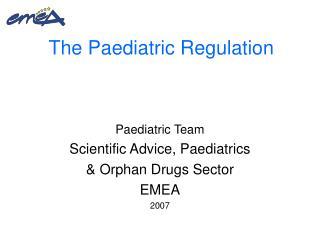 The Paediatric Regulation