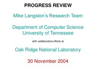 Mike Langston's Progress Report Fall, 2004
