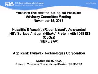 Vaccines and Related Biological Products  Advisory Committee Meeting November 15, 2012