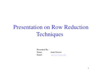 Presentation on Row Reduction Techniques