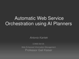 �Automatic Web Service Orchestration using AI Planners