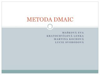 METODA DMAIC