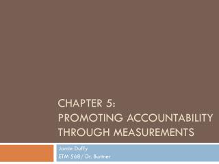 Chapter 5:  promoting accountability through measurements