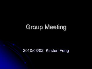 Group Meeting