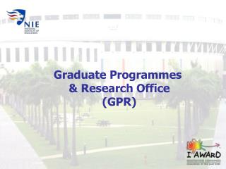 Graduate Programmes  & Research Office (GPR)