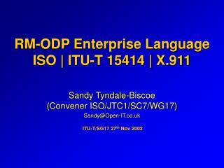 RM-ODP Enterprise Language ISO | ITU-T 15414 | X.911