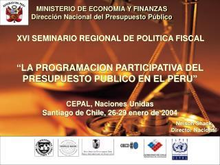 MINISTERIO DE ECONOMIA Y FINANZAS Dirección Nacional del Presupuesto Público