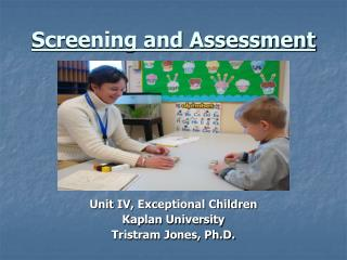Screening and Assessment