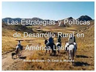 Las Estrategias y Políticas de Desarrollo Rural en América Latina