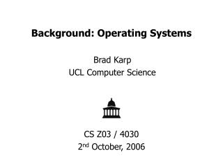 Background: Operating Systems