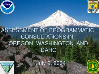 ASSESSMENT OF PROGRAMMATIC               CONSULTATIONS IN      OREGON, WASHINGTON, AND