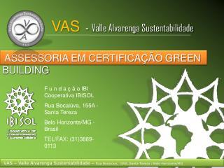 ASSESSORIA EM CERTIFICAÇÃO GREEN BUILDING