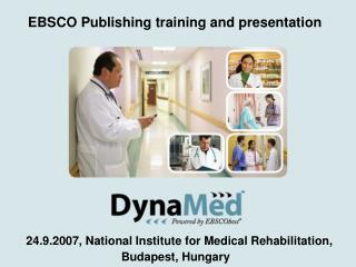 24.9.2007,  National Institute for Medical Rehabilitation , Budapest, Hungary