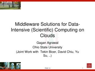 Middleware Solutions for Data-Intensive (Scientific) Computing on Clouds