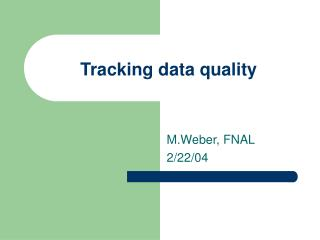 Tracking data quality