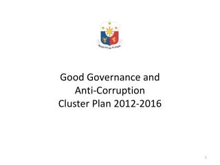 Good Governance and  Anti-Corruption Cluster Plan 2012-2016