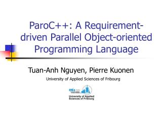 ParoC++: A Requirement-driven Parallel Object-oriented Programming Language