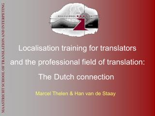 MAASTRICHT SCHOOL OF TRANSLATION AND INTERPETING