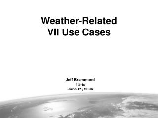 Jeff Brummond  Iteris June 21, 2006