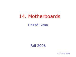 14. Motherboards