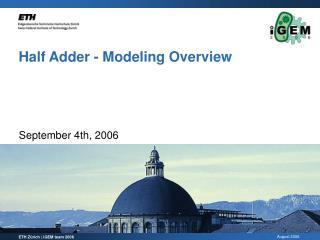 Half Adder - Modeling Overview