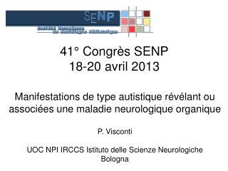 41° Congrès SENP 18-20 avril 2013