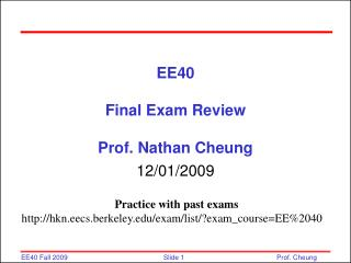 EE40  Final Exam Review  Prof. Nathan Cheung