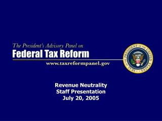 Revenue Neutrality  Staff Presentation July 20, 2005