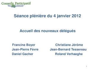 Séance plénière du 4 janvier 2012