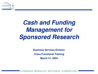 Cash and Funding Management for Sponsored Research