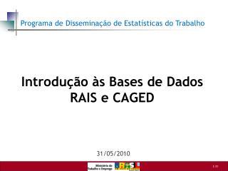 Introdução às Bases  de Dados  RAIS e CAGED
