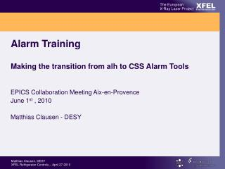 Alarm Training Making the transition from alh to CSS Alarm Tools