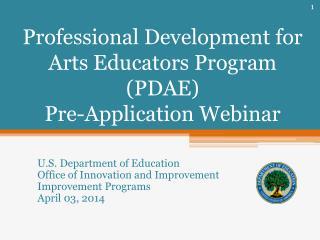 Professional Development for Arts Educators Program (PDAE)  Pre-Application Webinar