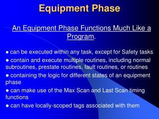 Equipment Phase
