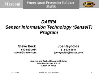 DARPA Sensor Information Technology (SenseIT) Program Steve Beck			Joe Reynolds