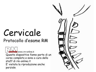 Cervicale Protocollo d'esame RM