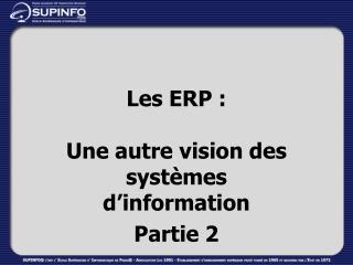 Les ERP :