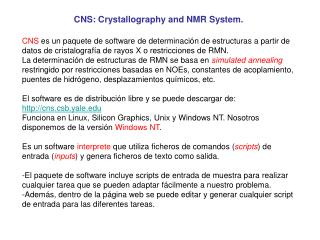 CNS: Crystallography and NMR System.