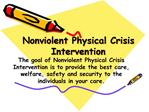 Nonviolent Physical Crisis Intervention