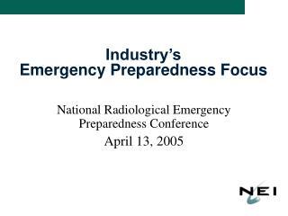 Industry s  Emergency Preparedness Focus