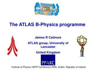 The ATLAS B-Physics programme