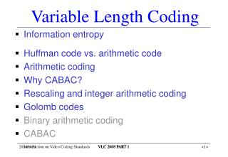 Variable Length Coding