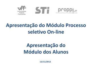Apresentação do Módulo Processo seletivo On-line
