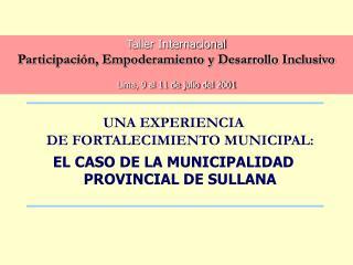 UNA EXPERIENCIA DE FORTALECIMIENTO MUNICIPAL:  EL CASO DE LA MUNICIPALIDAD PROVINCIAL DE SULLANA