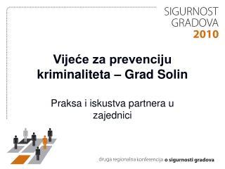 Vijeće za prevenciju kriminaliteta – Grad Solin
