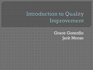 Introduction to Quality Improvement