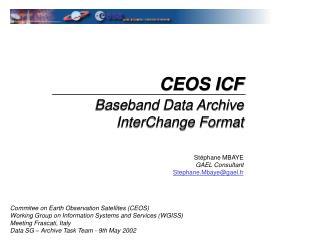 CEOS ICF