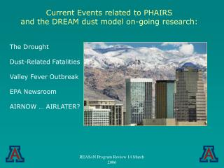 The Drought Dust-Related Fatalities Valley Fever Outbreak EPA Newsroom AIRNOW … AIRLATER?