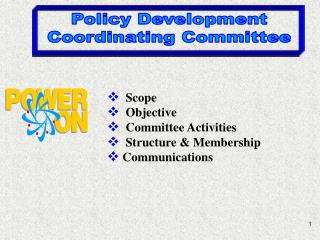 Scope   Objective   Committee Activities   Structure & Membership  Communications