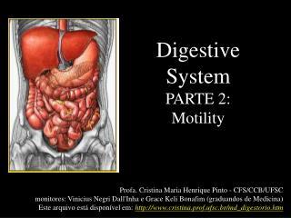 Digestive System PARTE 2: Motility